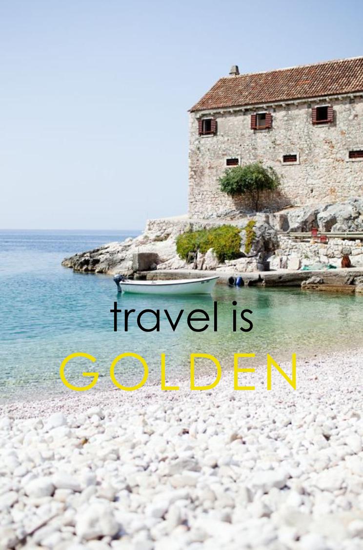 travel is golden