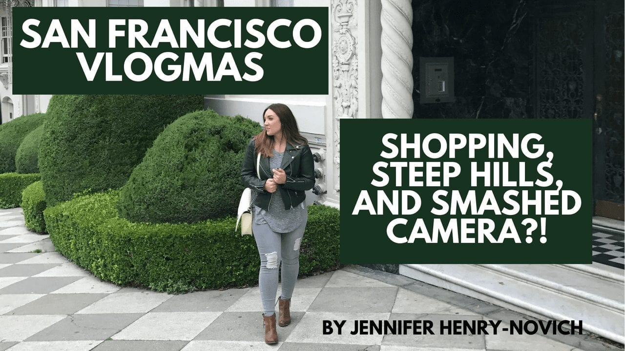 VLOG SERIES: SHOPPING, STEEP HILLS, & SMASHED CAMERA