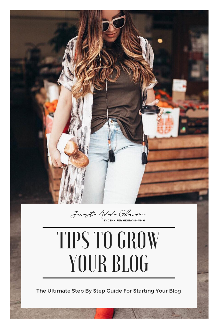 The Ultimate Step By Step Guide For Learning How to Grow Your Blog by popular San Francisco US blog, Just Add Glam: Pinterest image advertising tips to grow your blog.